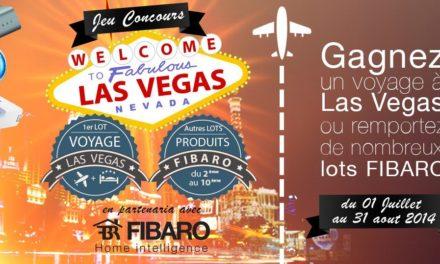 Un voyage au CES de Las Vegas et de nombreux lots Fibaro à gagner !