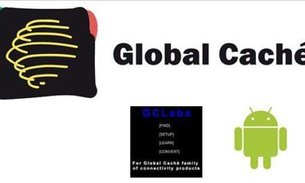 GCLabs, l'application Android pour configurer les produits Global Caché