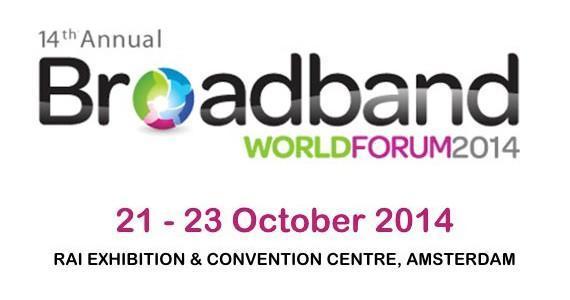 BroadBand World Forum 2014