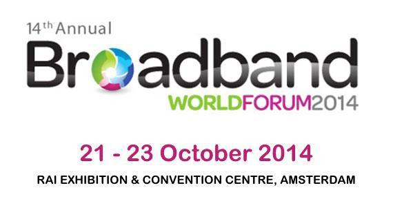 BroadBand World Forum 2014