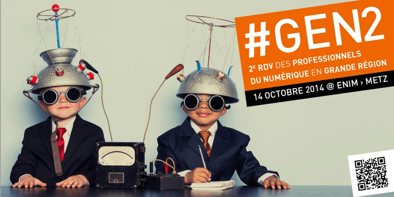 #GEN2: le rendez vous des professionnels du numérique