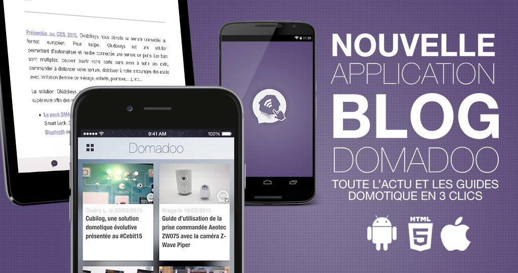 Suivez toute l'actualité domotique sur votre smartphone ou tablette avec Domadoo