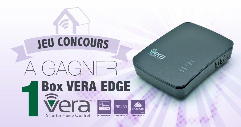 #Concours: gagnez une box domotique VeraEdge !!