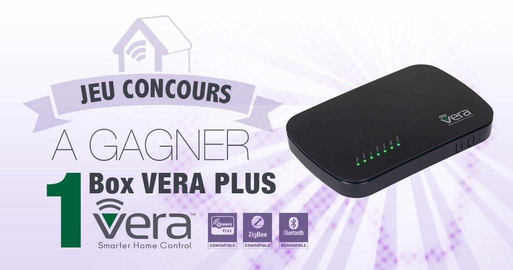 #CONCOURS: gagnez votre box domotique VeraPlus !
