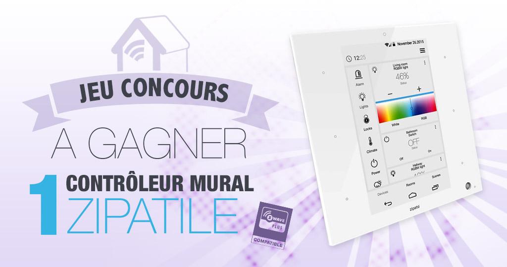 #CONCOURS: Gagnez une tablette domotique Zipatile !