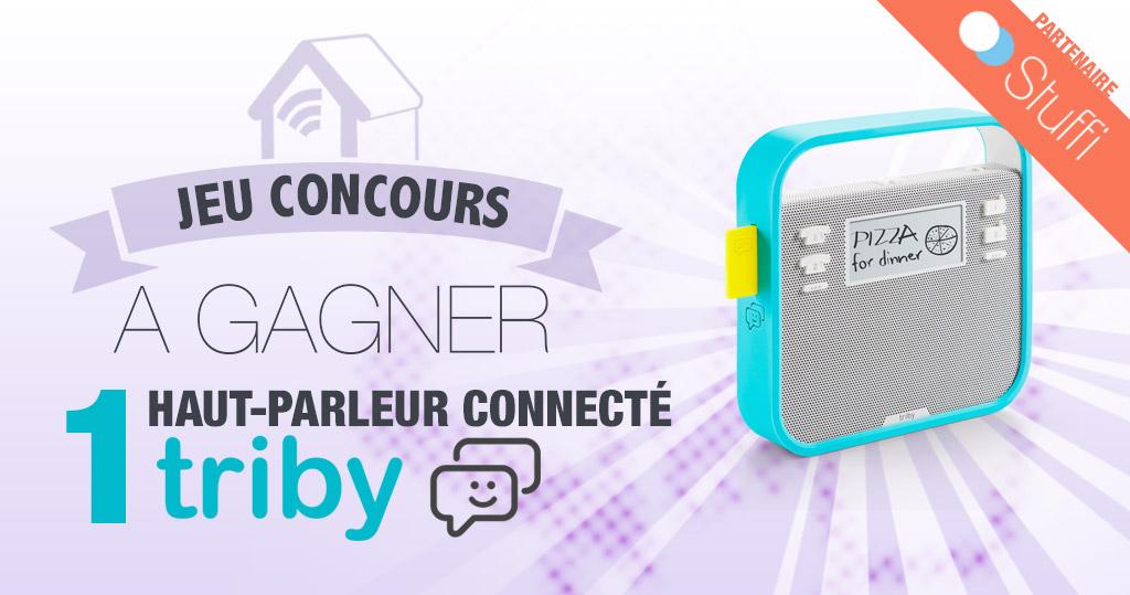 #CONCOURS: gagnez un haut parleur connecté Triby en partenariat avec Stuffi