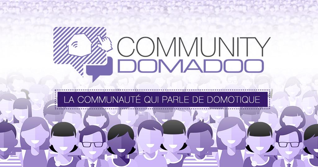 Community Domadoo: la nouvelle communauté Domotique