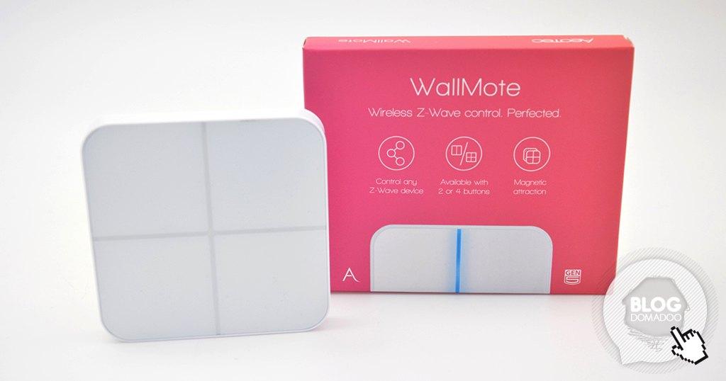 Découverte de l'interrupteur sans fil Z-Wave+ WallMote d'Aeotec