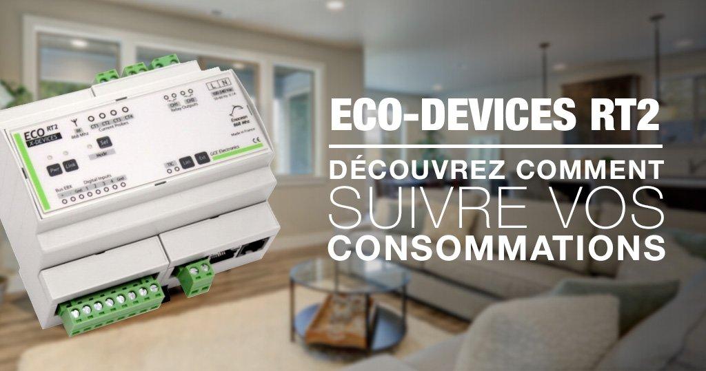 A la découverte de l'Ecodevices RT2 de GCE Electronics