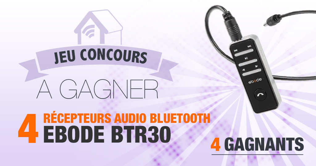 #CONCOURS: 4 récepteurs audio bluetooth Ebode à gagner !