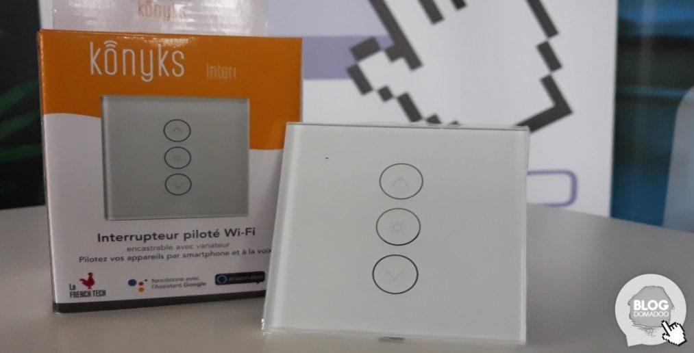 #Test de l'interrupteur connecté Wi-Fi Interi de Konyks