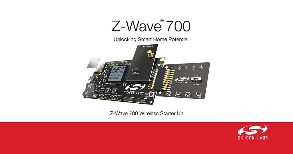 Silicon Labs lance le Z-Wave 700 sur sa plateforme Wireless Gecko