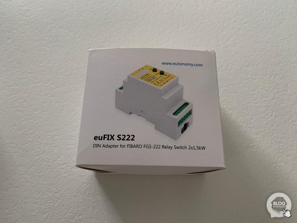 Découverte de l'adaptateur rail DIN Eutonomy EUFIX S222 pour micromodule Fibaro FGS-222