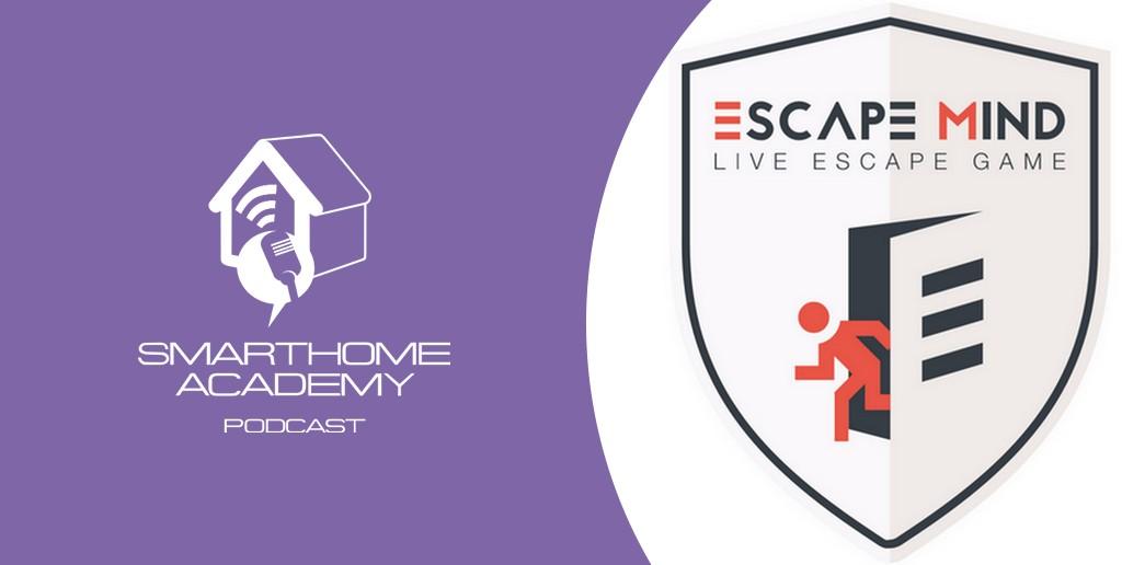 Smarthome Academy – Episode 49 : Un escape game connecté pour une expérience unique