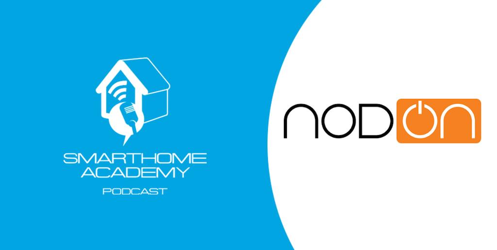 Smarthome Academy – Episode 91 : NodOn et sa gamme de dispositifs sans piles, sans fils