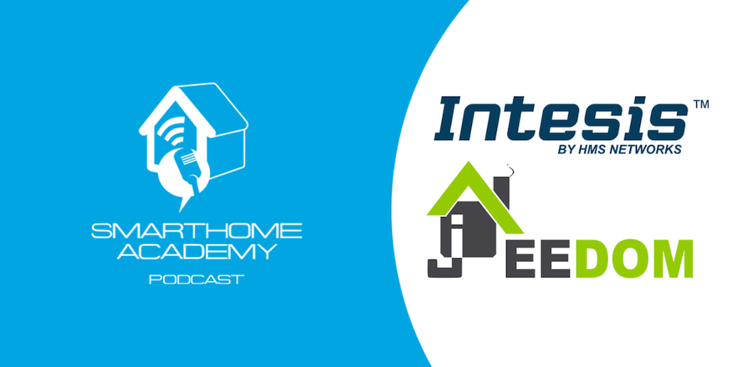 Smarthome Academy – Episode 101 : Une climatisation intelligente avec Intesis/HMS et Jeedom