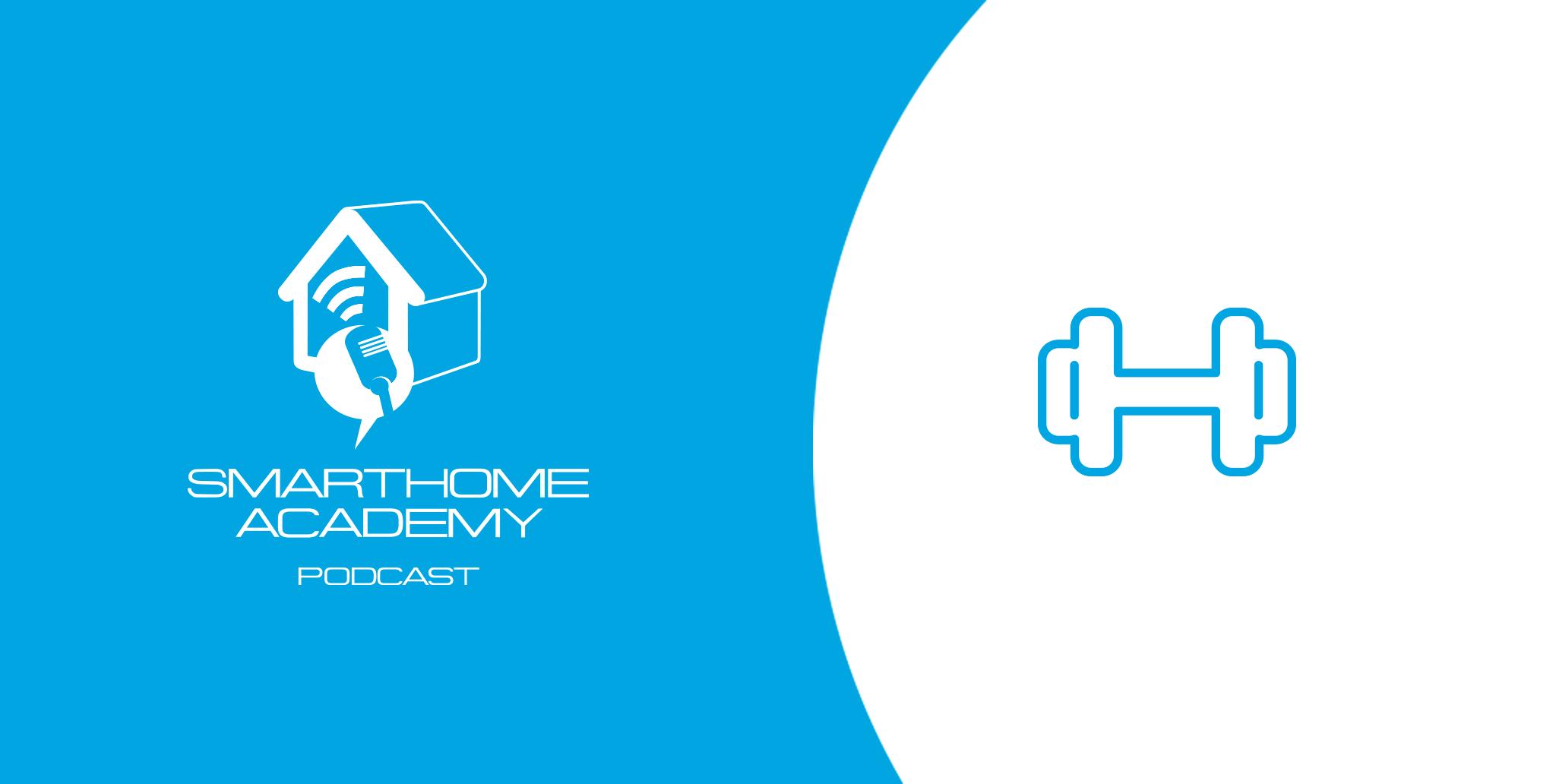 Smarthome Academy – Episode 105 : Les bénéfices de la domotique dans une salle de sport