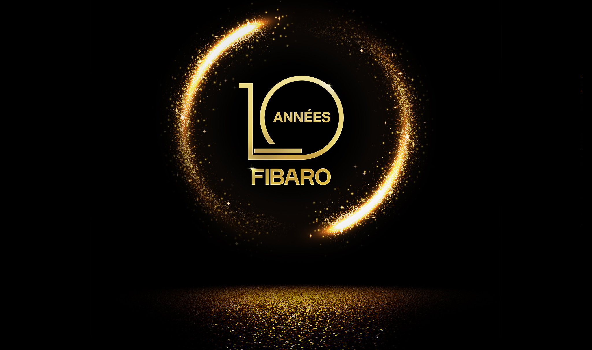 FIBARO fête ses 10 ans !