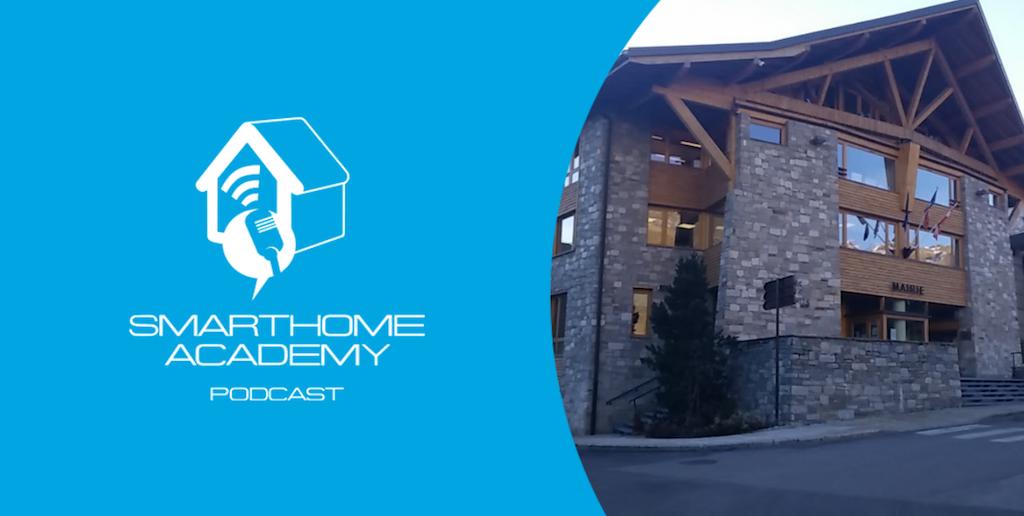 Smarthome Academy – Episode 117 : De la domotique dans une mairie