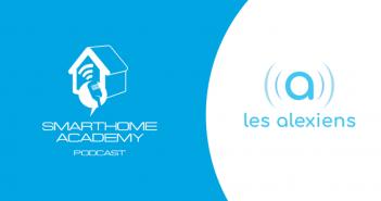 Smarthome Academy – Episode 126 : Que faut-il connaître de l'univers Alexa et des assistants vocaux d'Amazon?