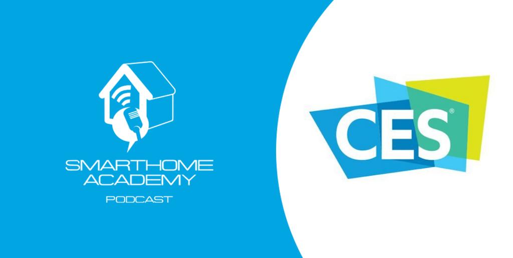 Smarthome Academy – Episode 123 : Ce qu'il faut retenir de la maison connectée au CES2021
