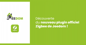 Test du plugin Zigbee de Jeedom.