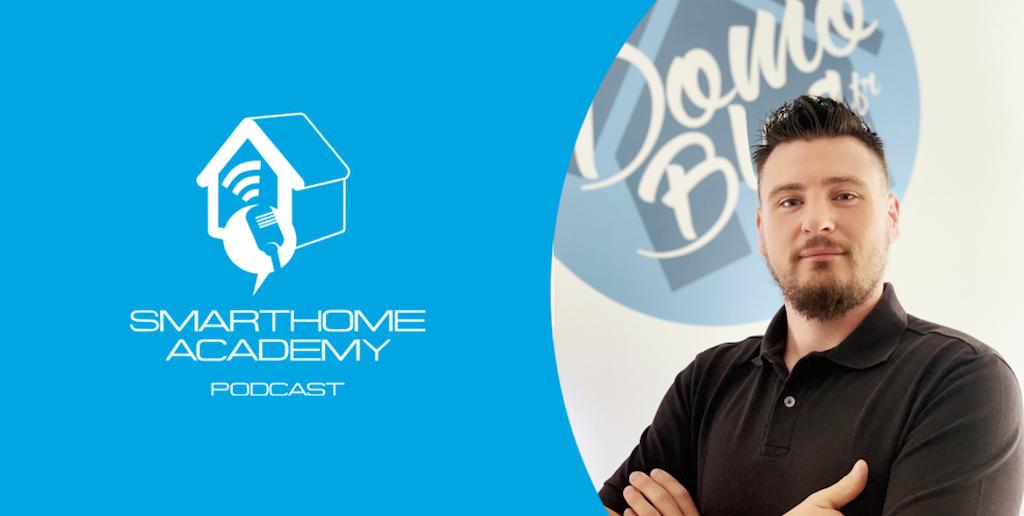 Smarthome Academy – Episode 128 : Que faut-il savoir pour réaliser un projet de domotique DIY