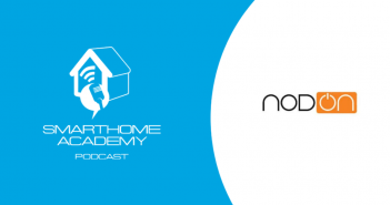 Smarthome Academy – Episode 131 : NodOn et sa gamme de dispositifs intelligents Zigbee