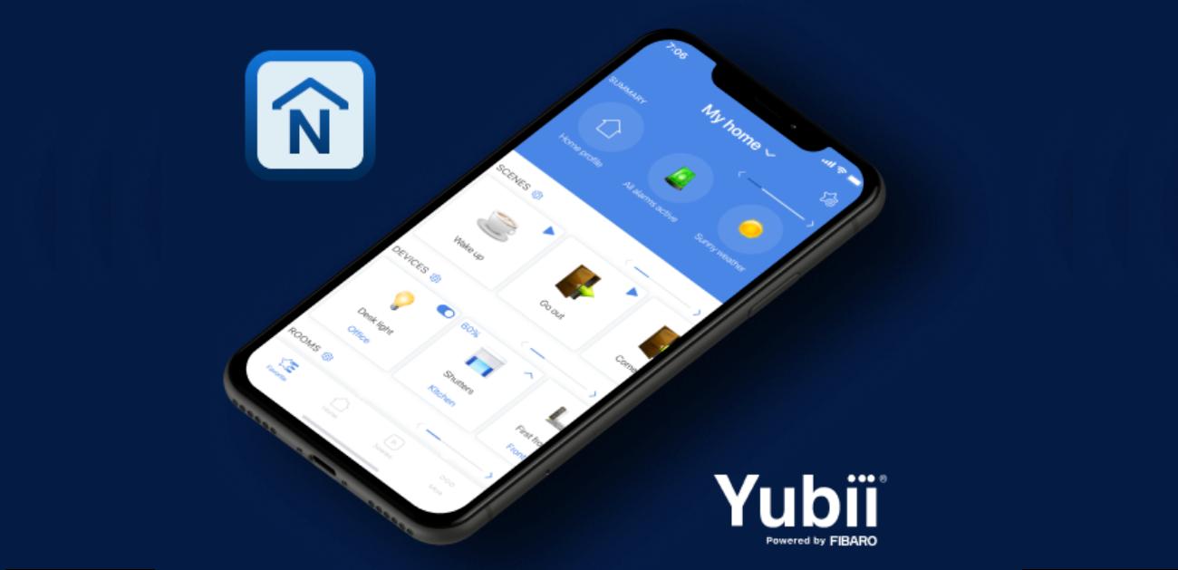 L'application Fibaro Home Center change de nom pour contrôler l'écosystème Yubii de Nice