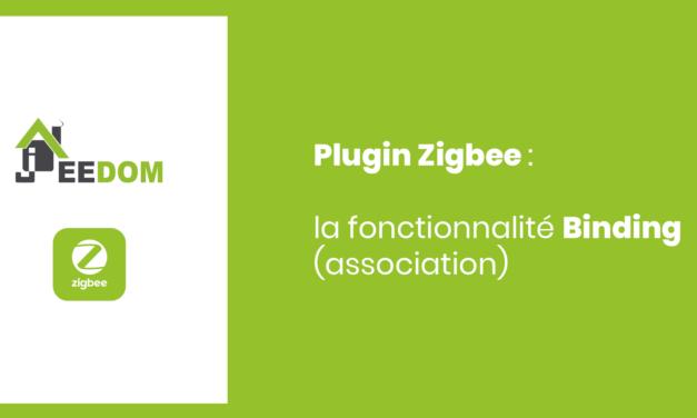 Plugin Zigbee Jeedom : la fonctionnalité binding (association)