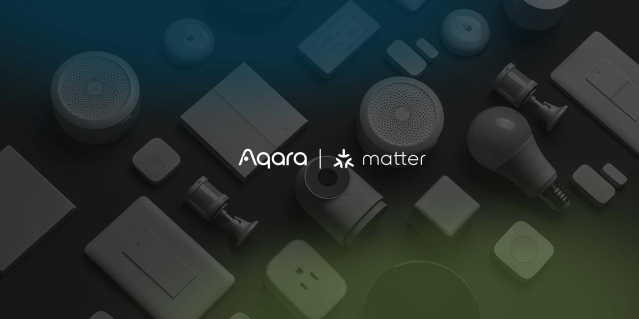 Aqara annonce que ses hubs M1S et M2 supporteront prochainement Matter